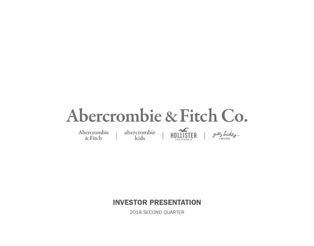 Abercrombie Fitch 2018 Q2 Results Earnings Call Slides