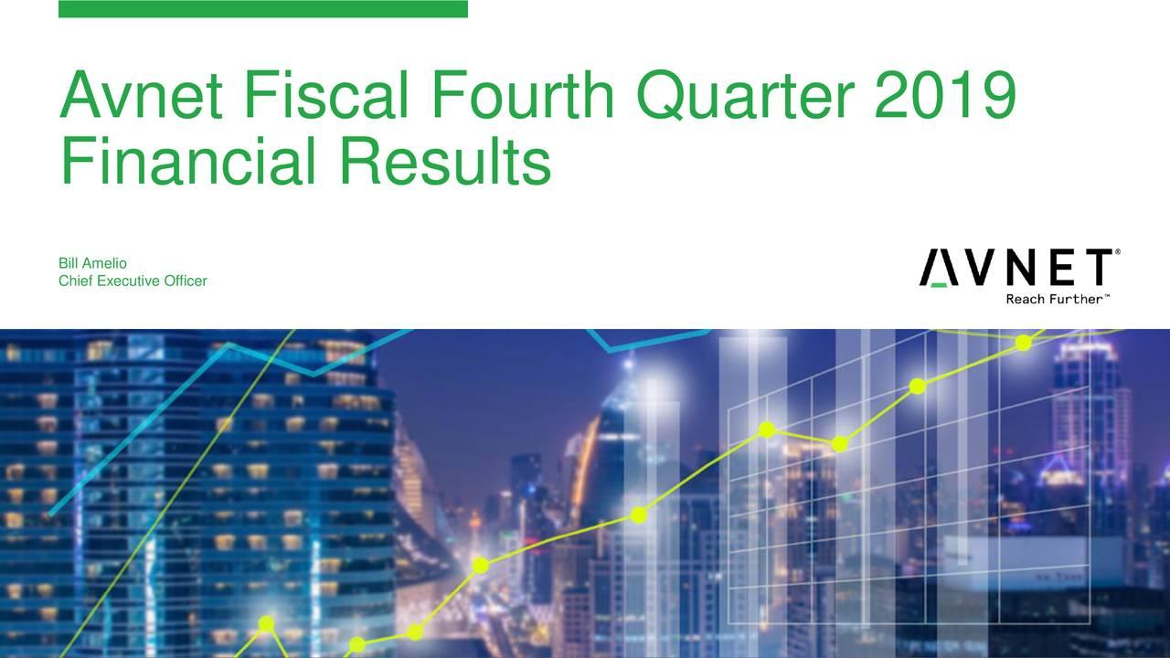 Avnet Fiscal Fourth Quarter 2019