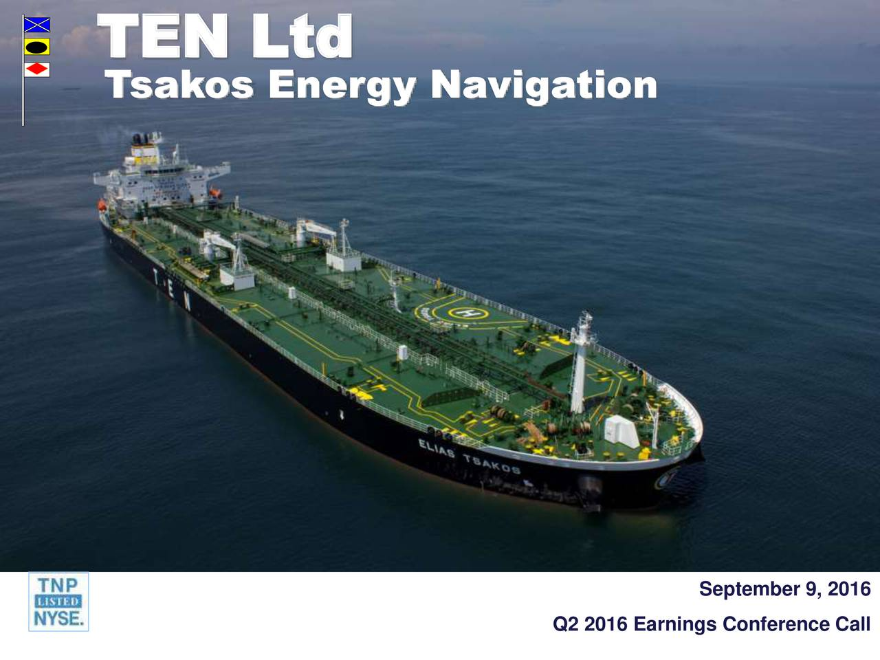 Tsakos Energy Navigation September 9, 2016 Q2 2016 Earnings Conference Call