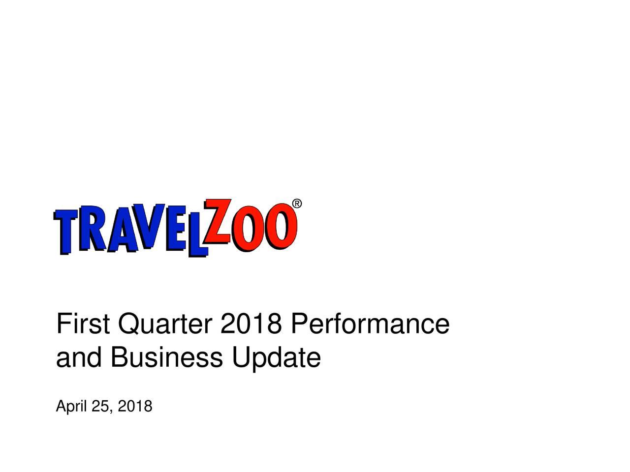 and Business Update April 25, 2018