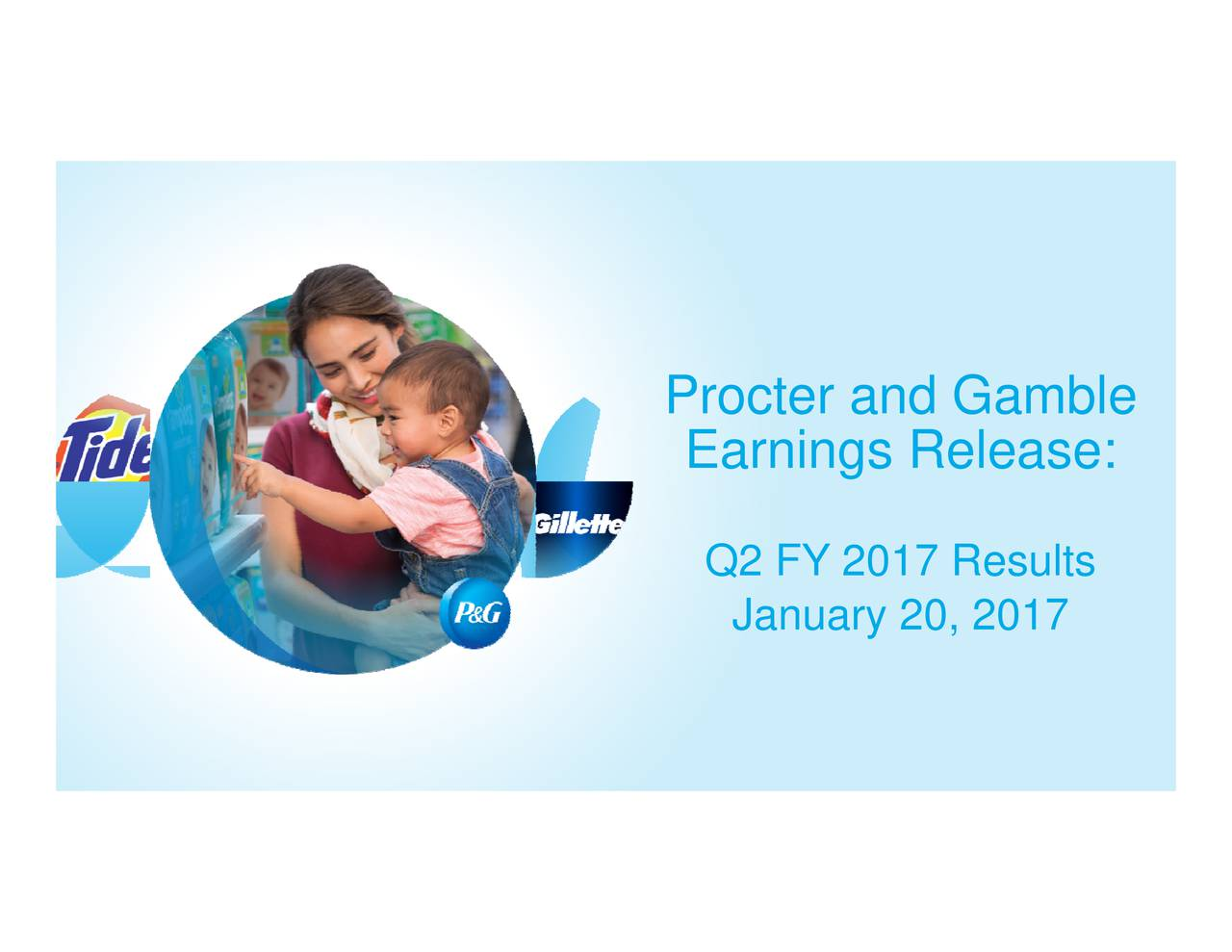 Earnings Release:esults Procter and Gamble