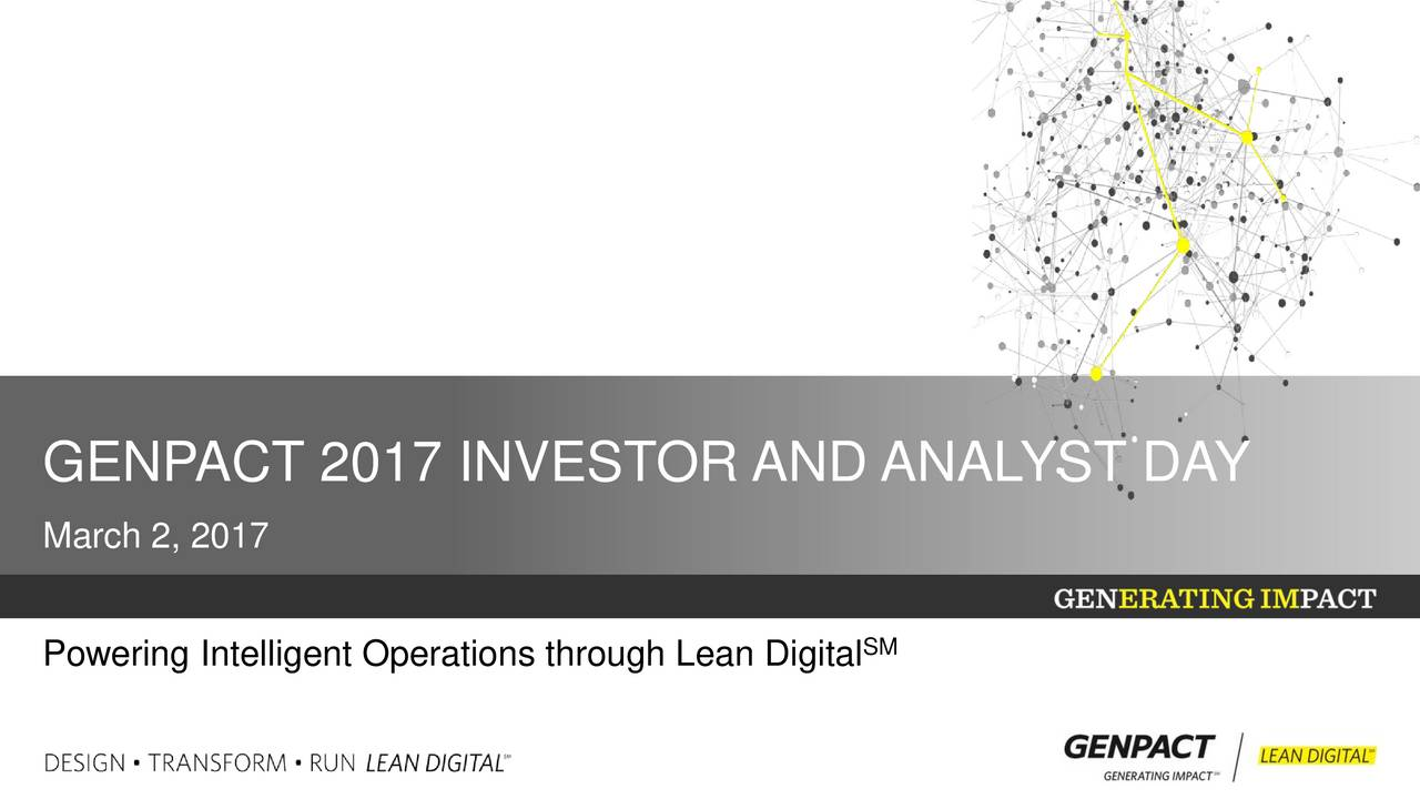 March 2, 2017 Powering Intelligent Operations through Lean Digital