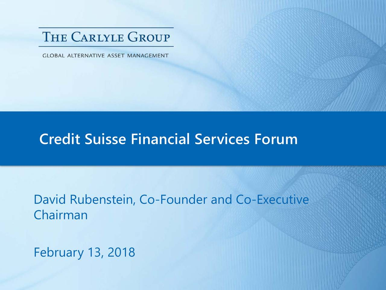 Carlyle (CG) Presents At Credit Suisse 19th Annual Financial