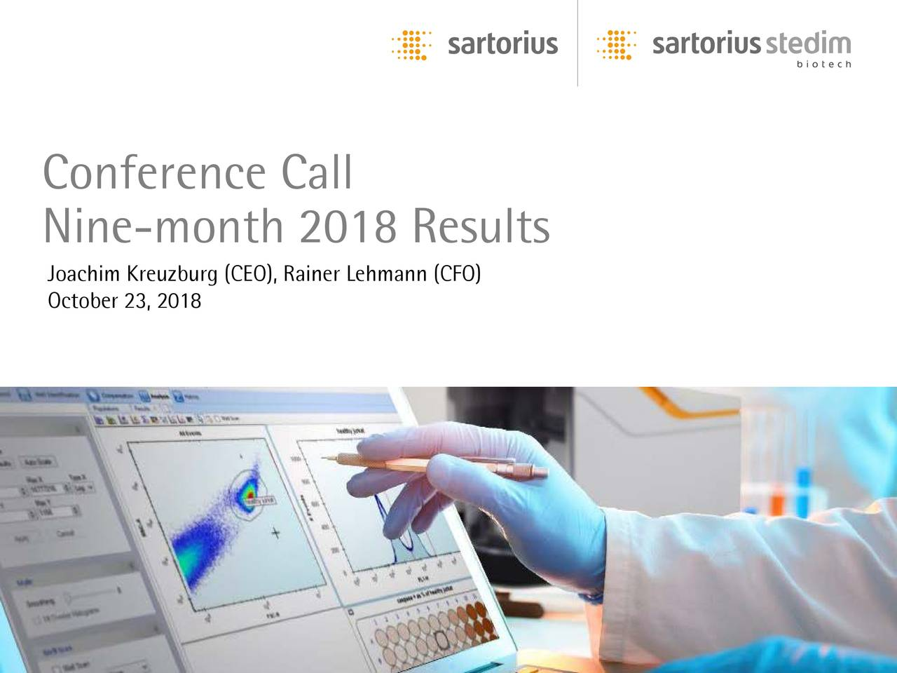 Nine-month 2018 Results October 23, 2018g (CEO), Rainer Lehmann (CFO)
