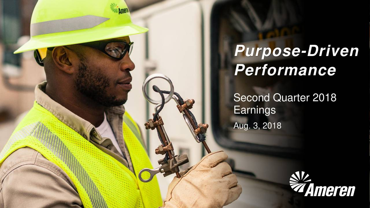 Performance Second Quarter 2018 Earnings Aug. 3, 2018