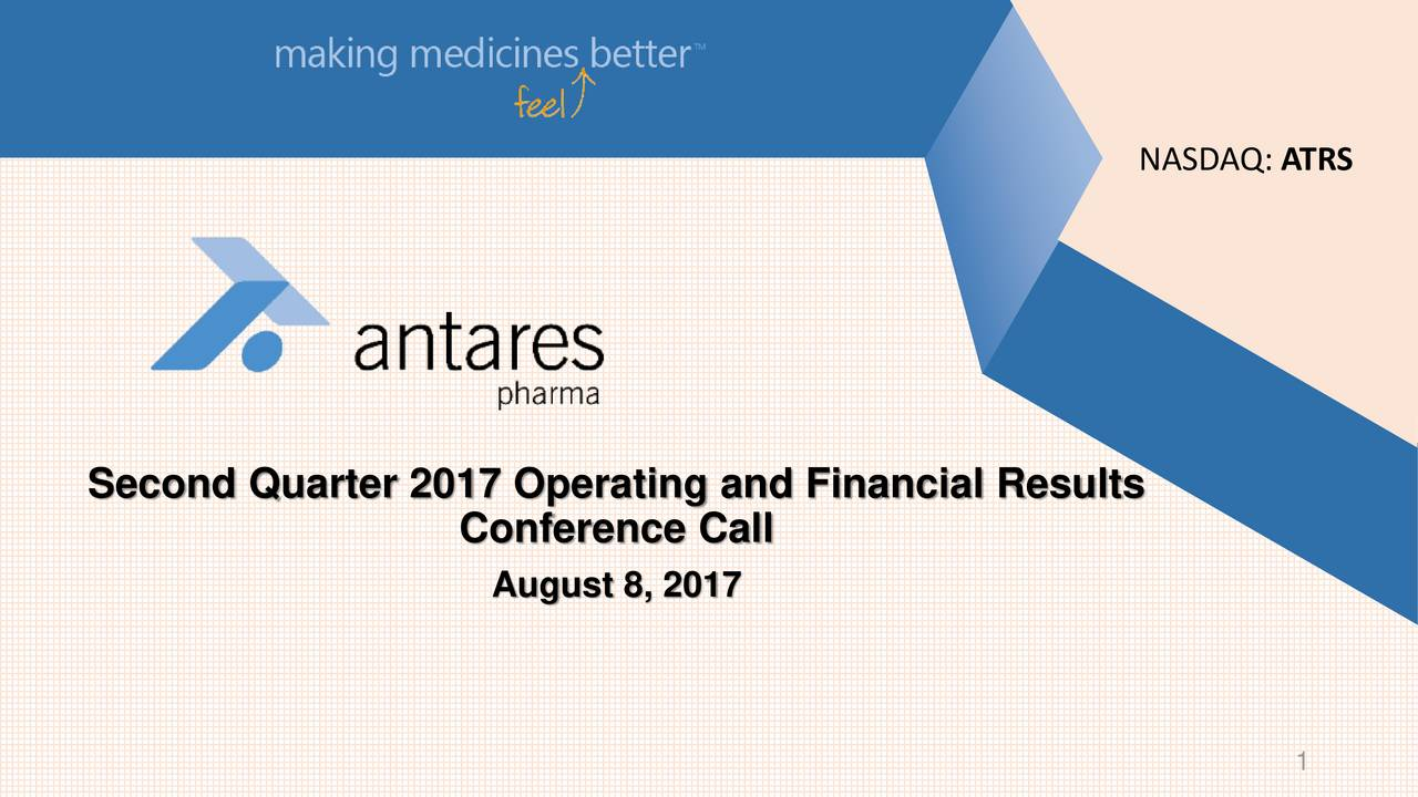 Second Quarter 2017 Operating and Financial Results Conference Call August 8, 2017 1