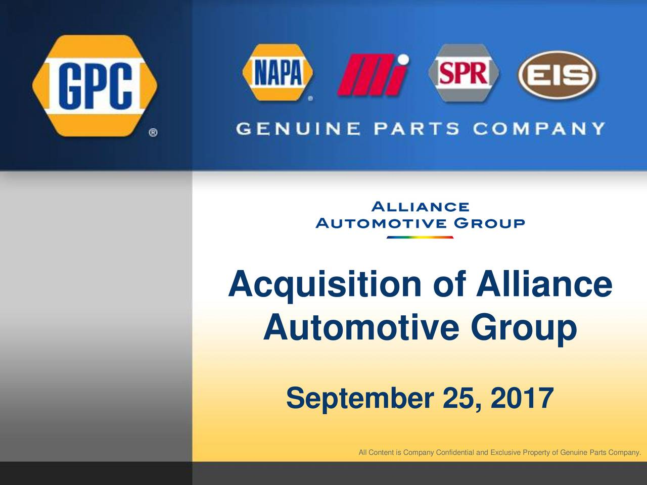 Automotive Group September 25, 2017 All Content is Company Confidential and Exclusive Property of Genuine Parts Company.