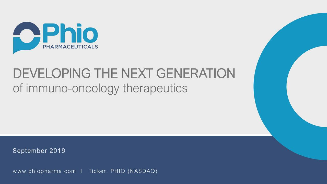 Phio Pharmaceuticals (PHIO) Presents At H.C. Wainwright 21st Annual Global Investment Conference - Slideshow