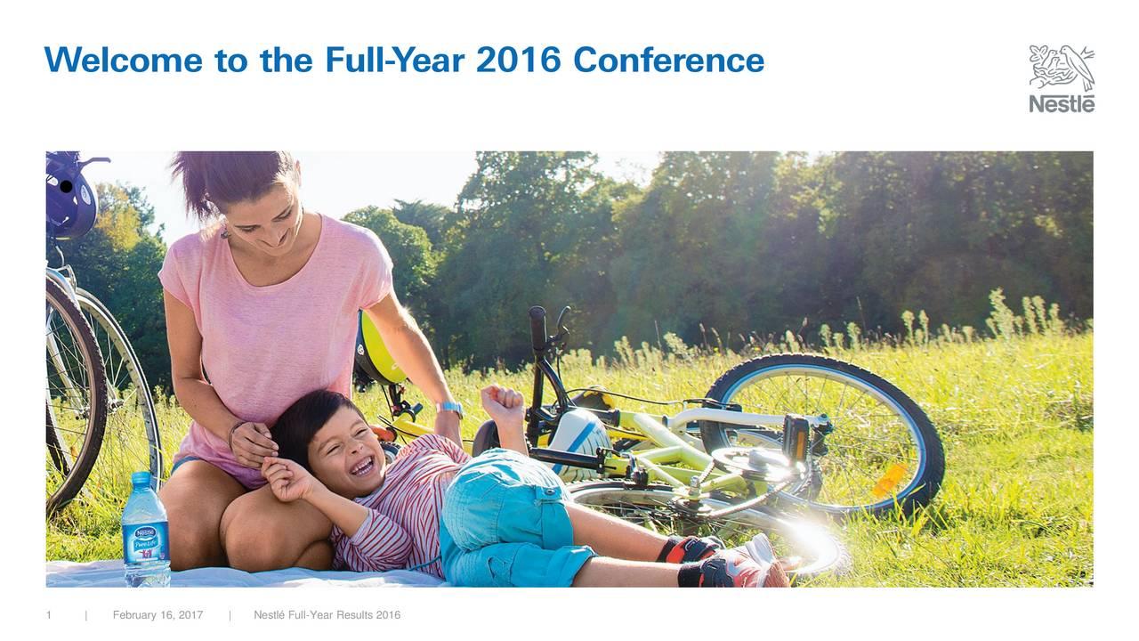 1   February 16, 2 17 Nestl Full-Year Results 2016