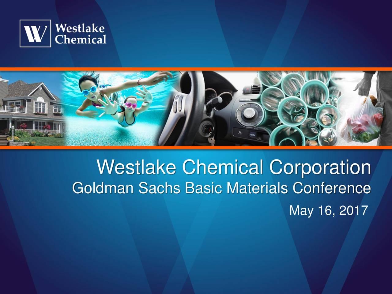 Goldman Sachs Basic Materials Conference May 16, 2017