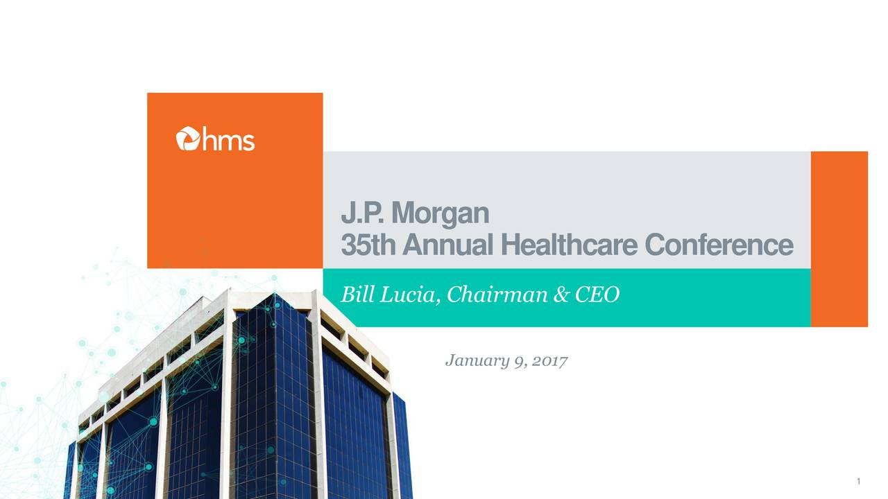 35thAnnualHealthcareConference Bill Lucia, Chairman & CEO January 9, 2017 1