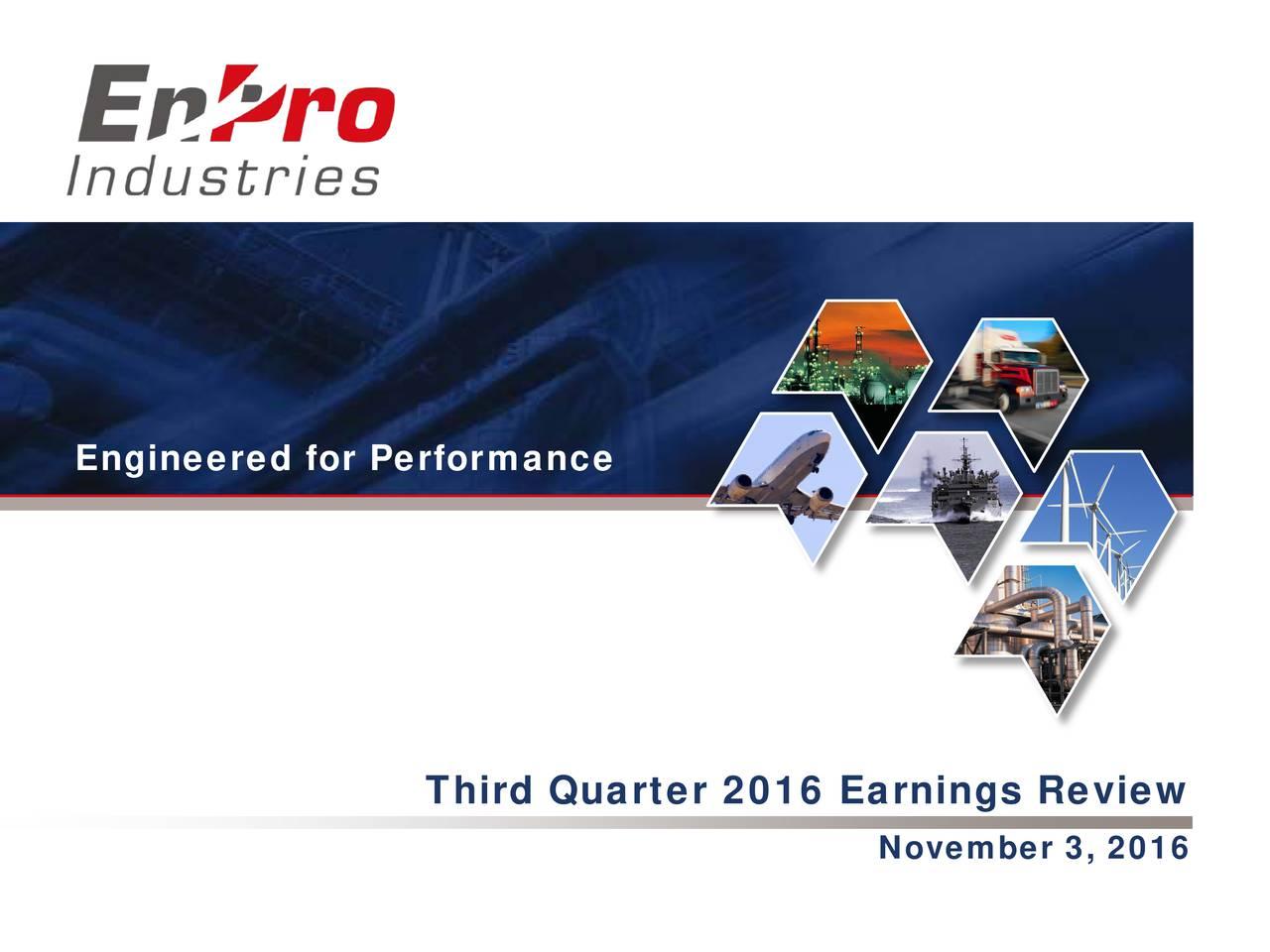 Third Quarter 2016 Earnings Review November 3, 2016