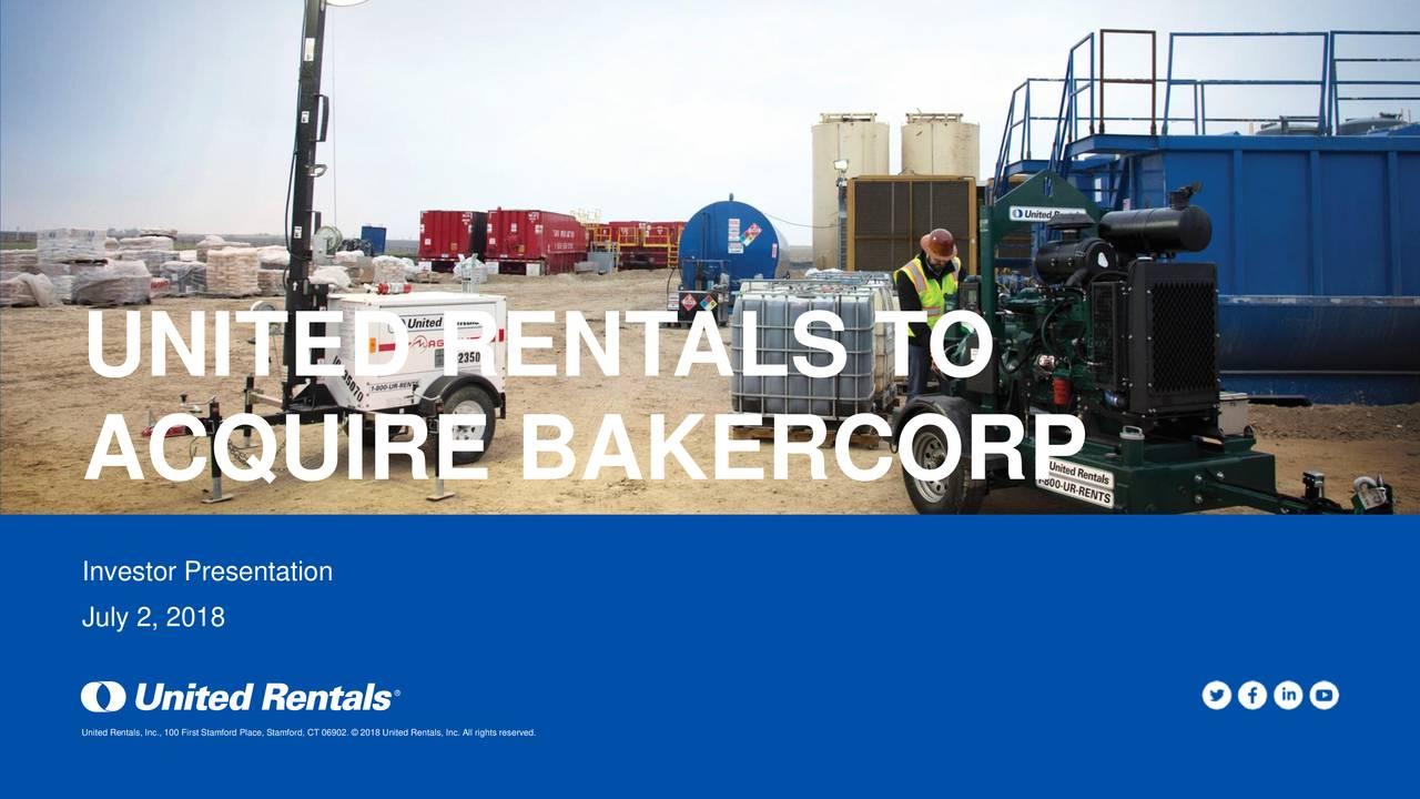 United Rentals Uri To Acquire Bakercorp Slideshow