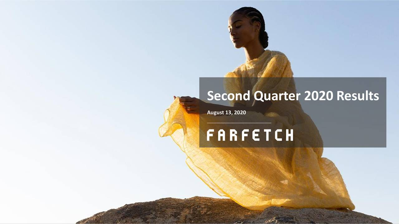 Farfetch Limited 2020 Q2 - Results - Earnings Call Presentation (NYSE:FTCH)