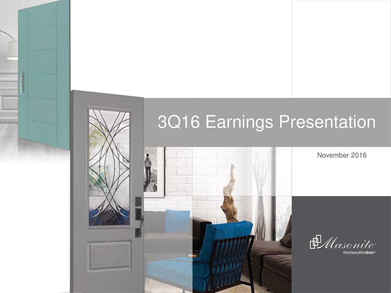 November 2016 thebeautifuldoor ...  sc 1 st  Seeking Alpha & Masonite International Corporation 2016 Q3 - Results - Earnings Call ...