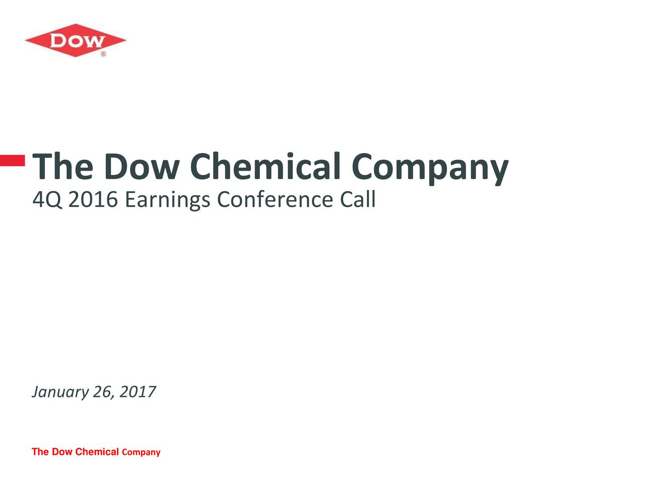 Dow Chemical Co 2016 Q4 Results Earnings Call Slides