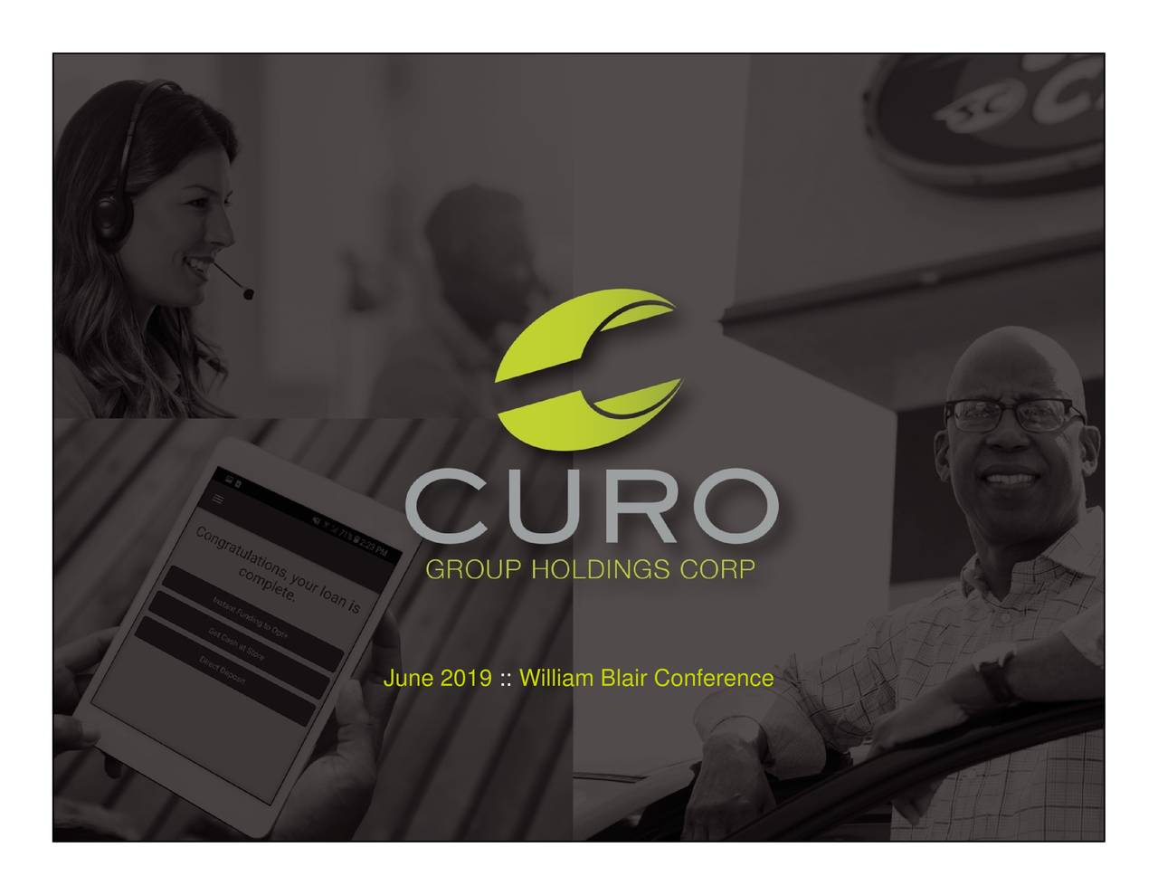 CURO Group (CURO) Presents At William Blair Growth Stock Conference - Slideshow
