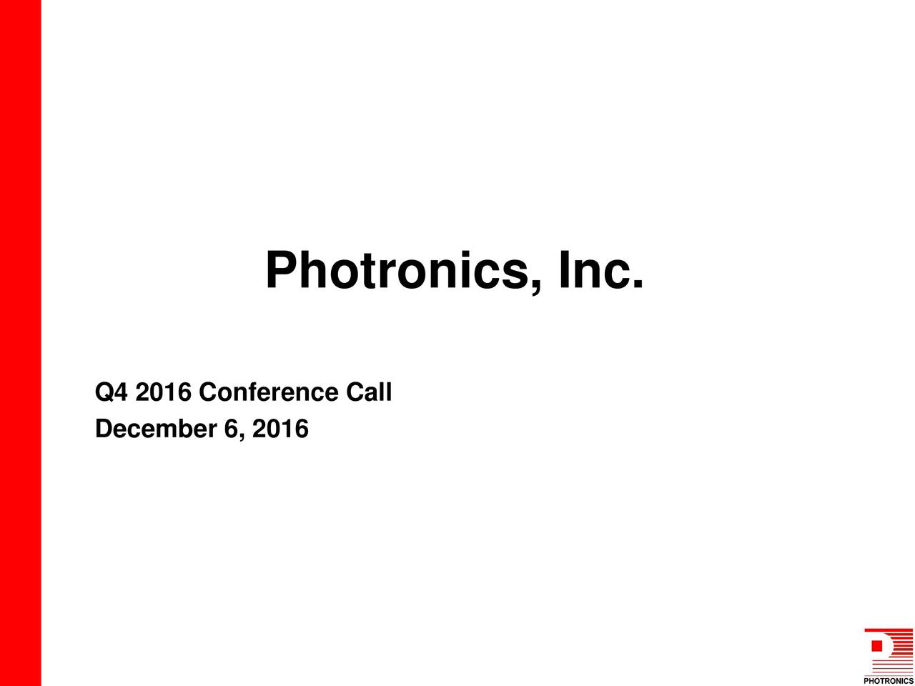 Q4 2016 Conference Call December 6, 2016