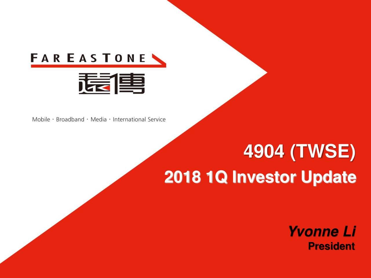 2018 1Q Investor Update Yvonne Li President