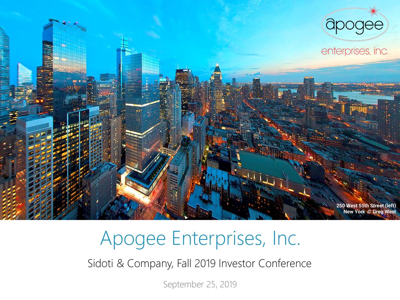 Apogee Enterprises (APOG) Presents At Sidoti & Company, Fall 2019 Investor Conference - Slideshow