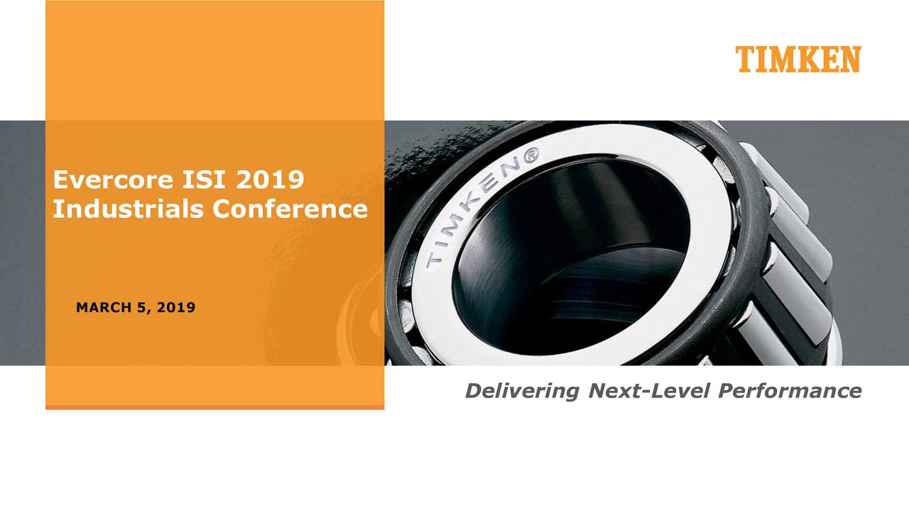 Industrials Conference MARCH 5, 2019 Delivering Next-Level Performance