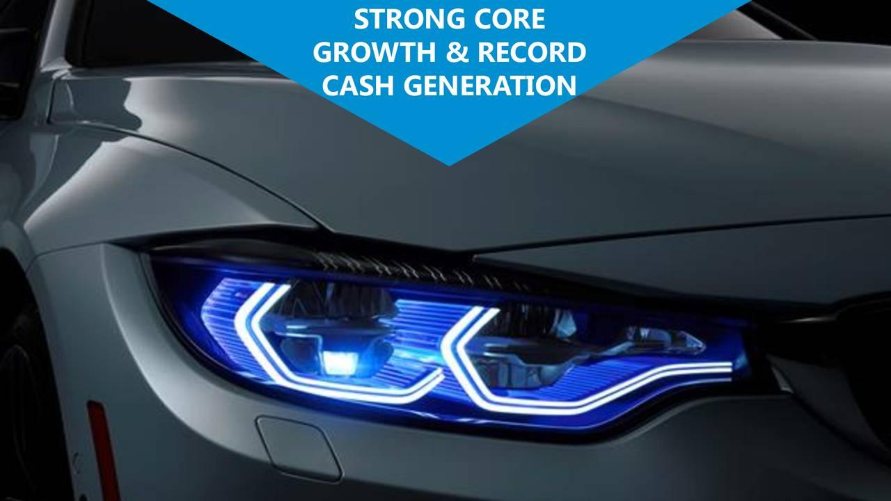 GROWTH & RECORD CASH GENERATION