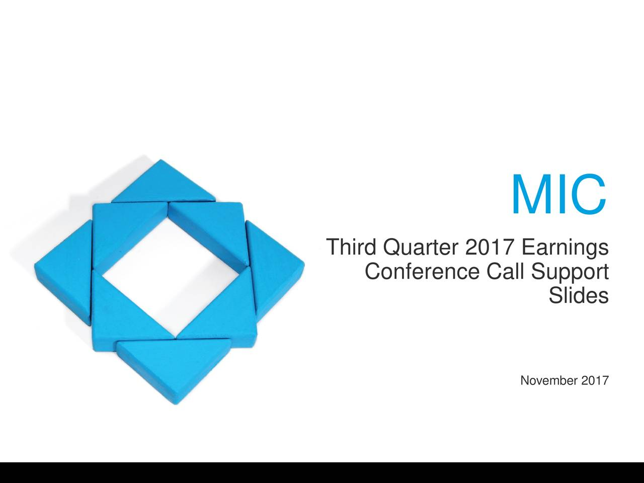 Third Quarter 2017 Earnings Conference Call Support Slides November 2017
