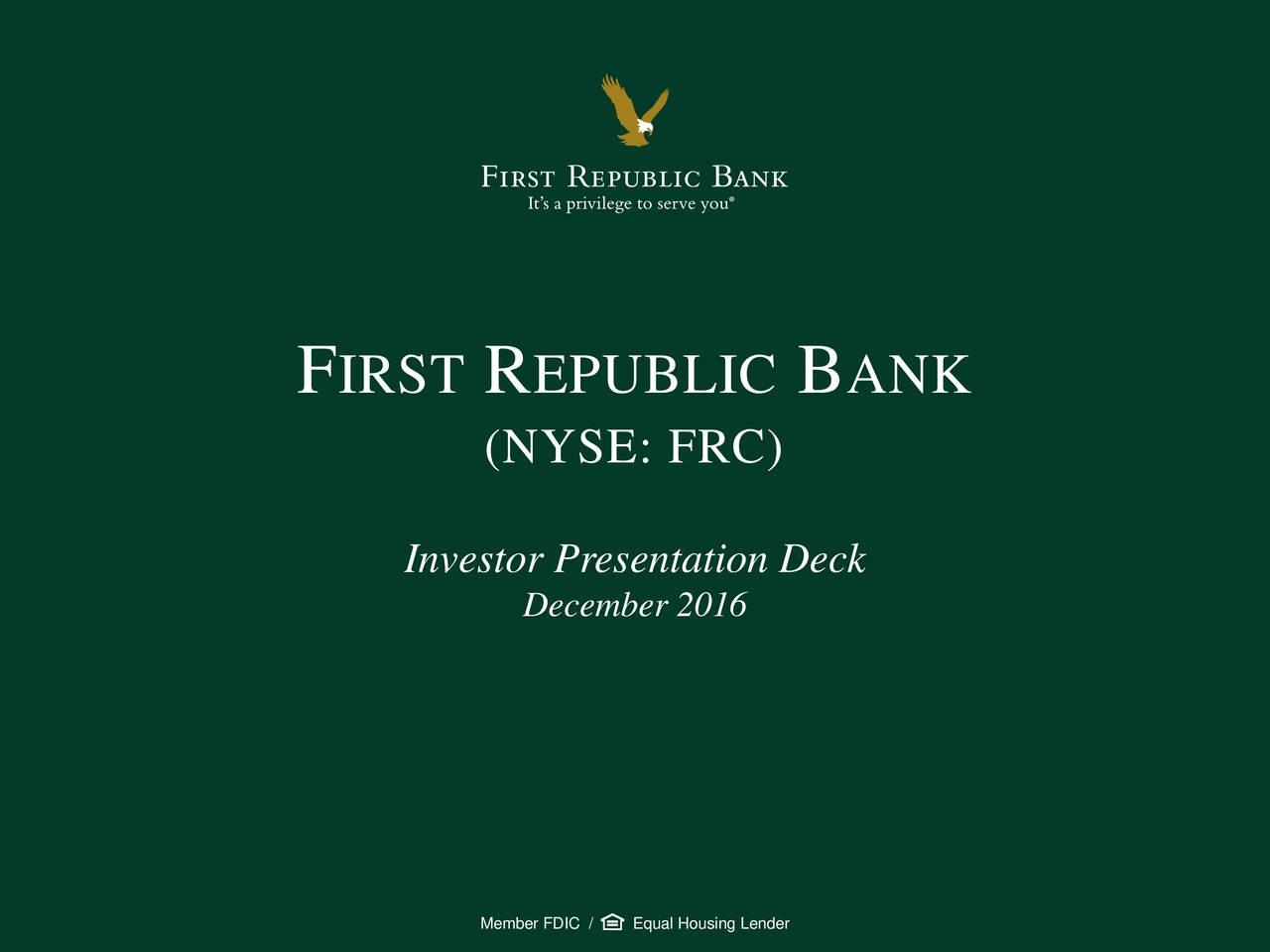 (NYSE: FRC) Investor Presentation Deck December 2016