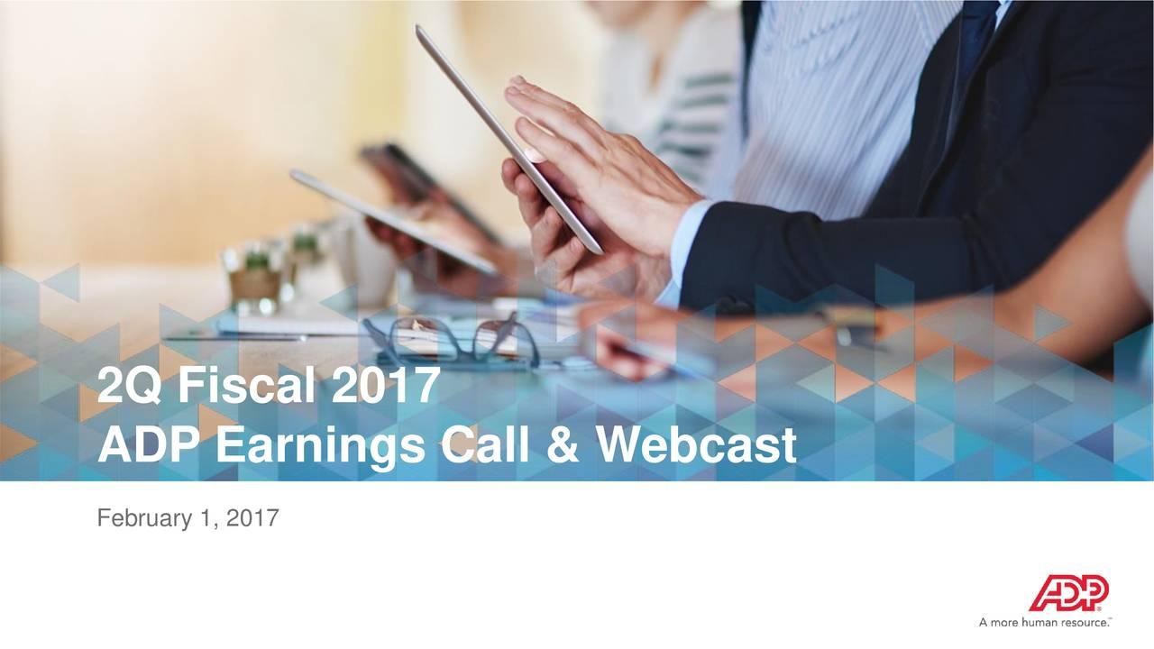 ADP Earnings Call & Webcast February 1, 2017