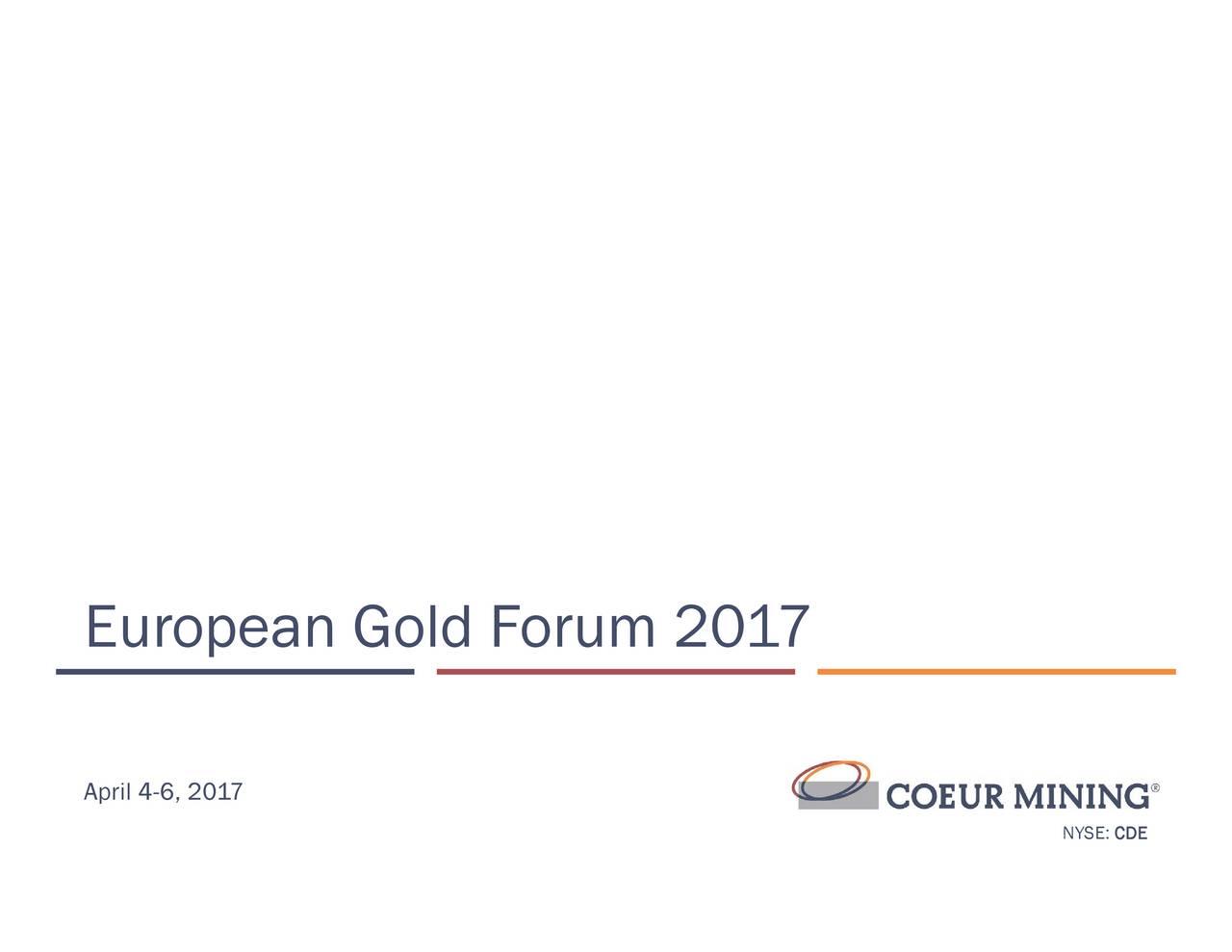 Coeur Mining (CDE) Presents At European Gold Forum 2017