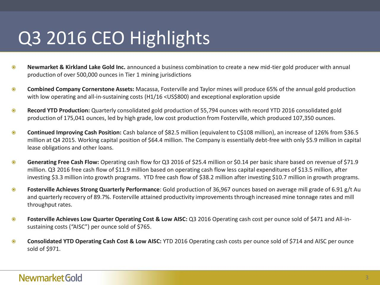 Newmarket Gold Inc  2016 Q3 - Results - Earnings Call Slides