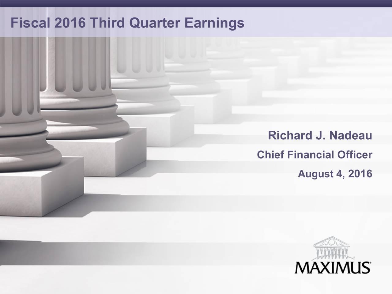 Richard J. Nadeau Chief Financial Officer August 4, 2016