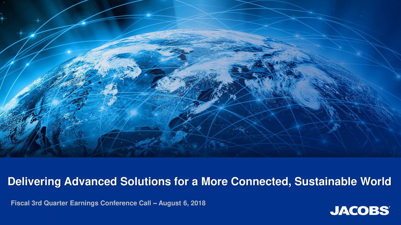 Delivering Advanced Solutions for a More Connected, Sustainable World Fiscal 3rd Quarter Earnings Conference Call – August 6, 2018