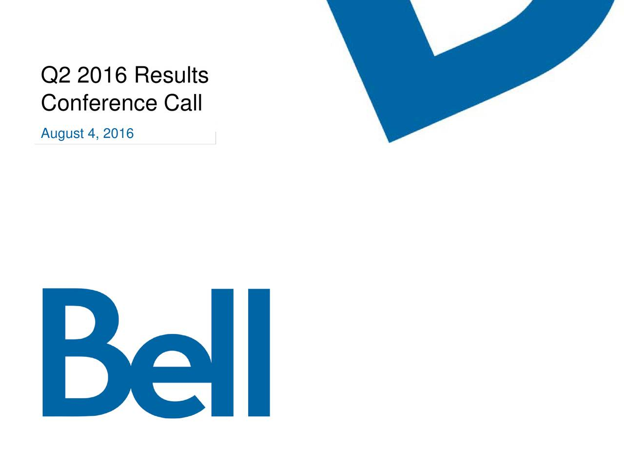 Conference Call August 4, 2016