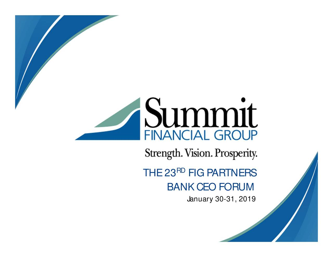 Summit Financial (SMMF) Presents At 23rd FIG Partners Bank