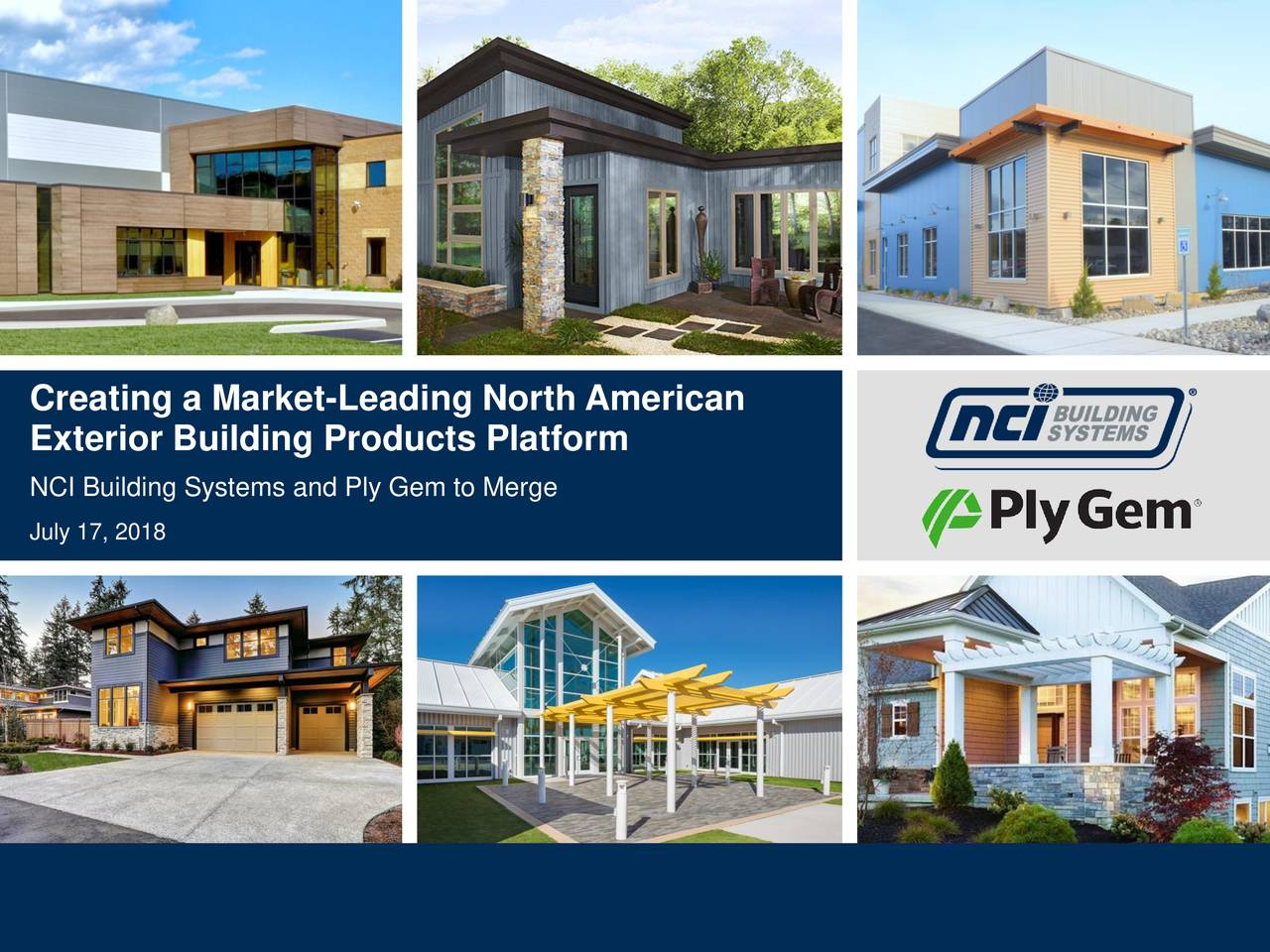 Creating A Market Leading North American Exterior Building Products Platform Nci Systems And Ply