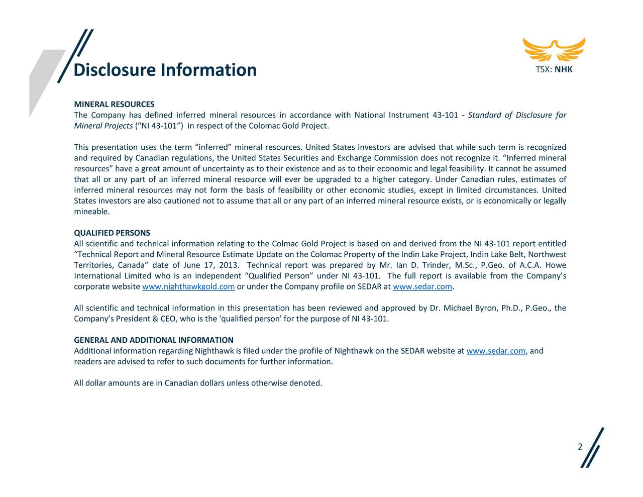 Nighthawk gold mimzf presents at vancouver resource investment and standard of disclosure for sedar www sciox Gallery