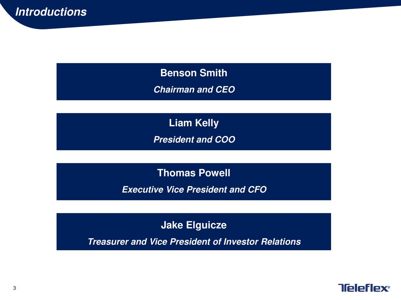 Benson Smith Chairman and CEO Liam Kelly President and COO Thomas Powell Executive Vice President and CFO Jake Elguicze Treasurer and Vice President of Investor Relations 3