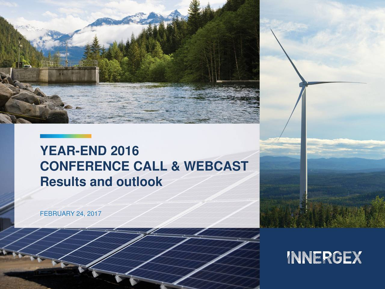 CONFERENCE CALL & WEBCAST Results and outlook FEBRUARY 24, 2017