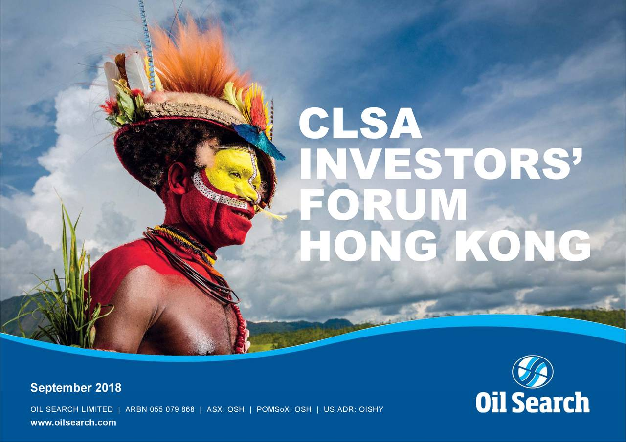 Oil Search (OISHY) Presents At 25th CLSA Investors' Forum